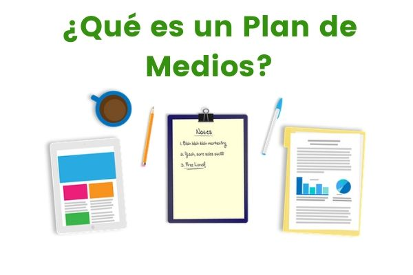 ¿Qué es un plan de medios?