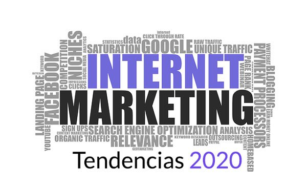 Tendencias en Marketing Digital 2020